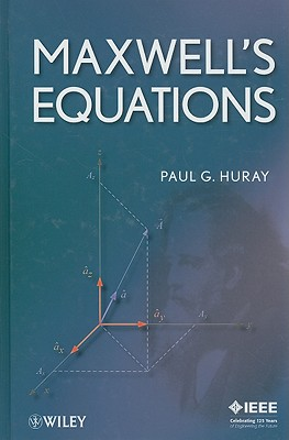 Maxwell's Equations By Huray, Paul G.